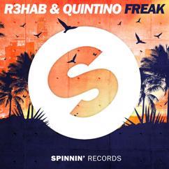 R3hab, Quintino: Freak
