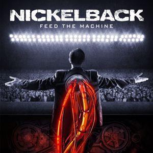 Nickelback: Feed the Machine