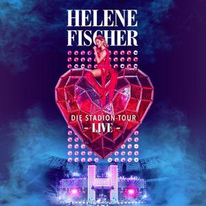 Helene Fischer: Helene Fischer Live - Die Stadion-Tour