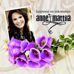 Anne Mattila: Kaipuuni on uskomaton