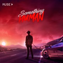 Muse: Something Human