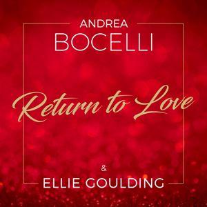 Andrea Bocelli, Ellie Goulding: Return To Love