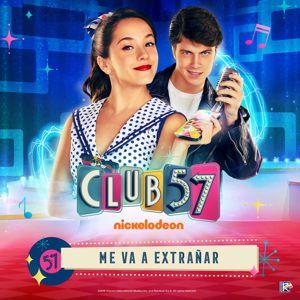 Evaluna Montaner & Club 57 Cast: Me Va a Extrañar