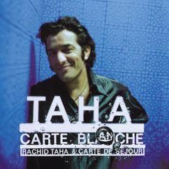 Rachid Taha: Barbès