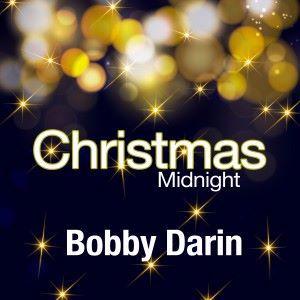 Bobby Darin: Christmas Midnight