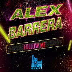 Alex Barrera: Follow Me