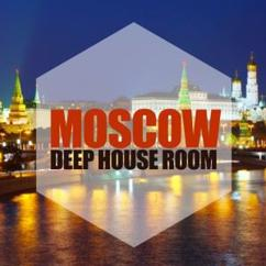 Various Artists: Moscow, Deep House Room