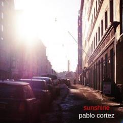 Pablo Cortez: Sunshine
