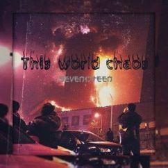 seven17teen: This World Chaos