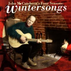 John McCutcheon: John McCutcheon's Four Seasons: Wintersongs