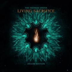 Living Sacrifice: The Infinite Order (Deluxe Edition)