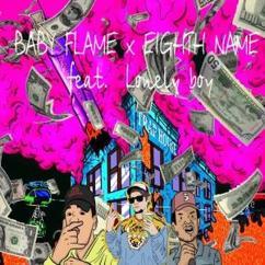 BABY FLAME & EIGHTH NAME: Bankroll