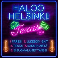 Haloo Helsinki!: TEXAS - EP