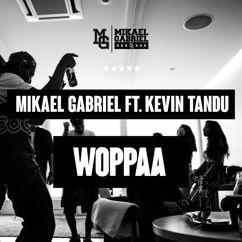 Mikael Gabriel: Woppaa