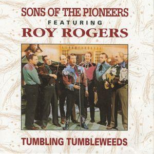 Sons Of The Pioneers, Roy Rogers: Tumbling Tumbleweeds