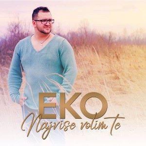 Almir Music Eko: Najvise volim te