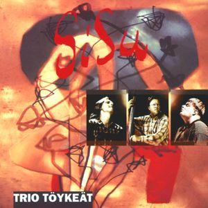 Trio Töykeät: Vanhojapoikia Viiksekkäitä