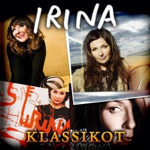 Irina: Irina Klassikot
