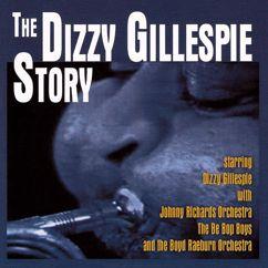 Dizzy Gillespie: The Dizzy Gillespie Story