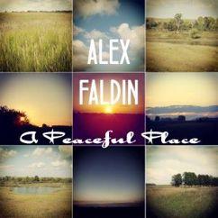 Alex Faldin: A Peaceful Place