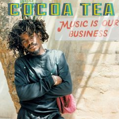 Cocoa Tea: Music Is Our Business