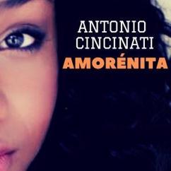 Antonio Cincinati: Amorénita