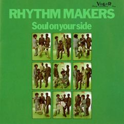 The Rhythm Makers: Soul On Your Side (Expanded Version)