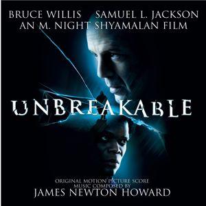 James Newton Howard: Unbreakable