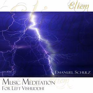 Eliem: Music Meditation for Left Vishuddhi