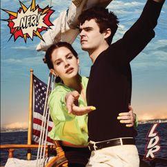 Lana Del Rey: Fuck it I love you / The greatest