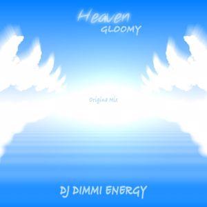 DJ DIMMI ENERGY: Gloomy Heaven