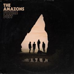 The Amazons: All Over Town