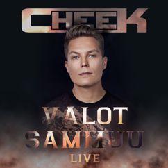 Cheek: Interlude 1 (Valot sammuu - Live)