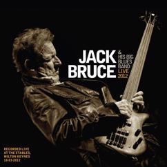Jack Bruce: Jack Bruce & His Big Blues Band - Live 2012