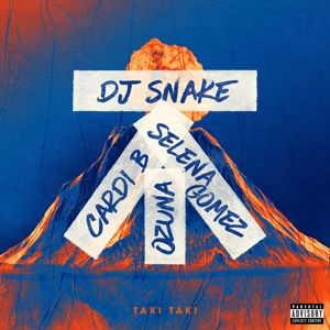 DJ Snake, Selena Gomez, Ozuna, Cardi B: Taki Taki