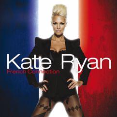 Kate Ryan: Kate Ryan - French Connection