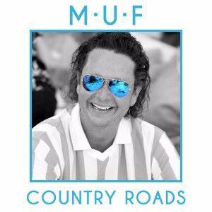 MUF: Country Roads