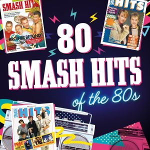 Various Artists: 80 Smash Hits of the 80s