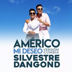 Américo feat. Silvestre Dangond: Mi Deseo (Version Cumbia)