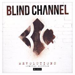 Blind Channel: Revolutions