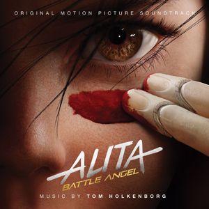 Junkie XL: Alita: Battle Angel (Original Motion Picture Soundtrack)