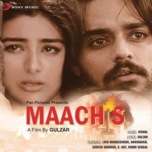 Vishal Bhardwaj: Maachis (Original Motion Picture Soundtrack)