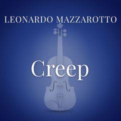 """Leonardo Mazzarotto: Creep (From """"La Compagnia Del Cigno"""")"""