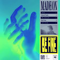 Madeon: Be Fine