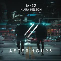 M-22, Kiara Nelson: After Hours