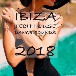 Various Artists: Ibiza Tech House Dance Sounds 2018