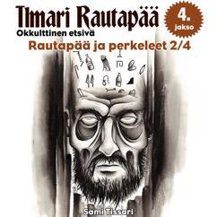 Sami Tissari: Rautapää ja perkeleet 2/4