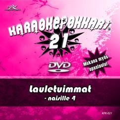 Eri esittäjiä: Karaokepokkari 21 - Lauletuimmat Naisille 4