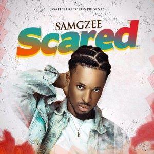 SAMGZEE: Scared