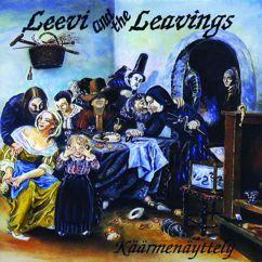 Leevi And The Leavings: Usvan keskellä